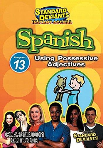 SDS Spanish Module 13: Possessive Adjectives [Instant Access]