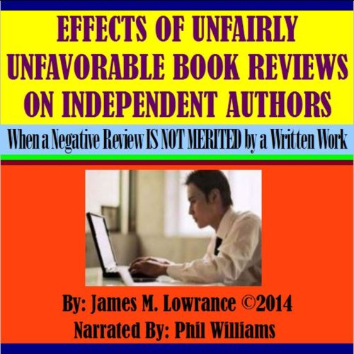 Effects of Unfairly Unfavorable Book Reviews on Independent Authors cover art