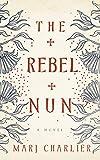 Image of The Rebel Nun