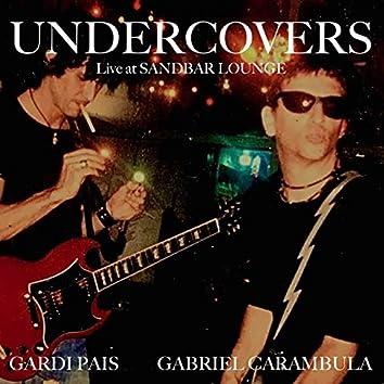 Undercovers - Live at Sandbar Lounge