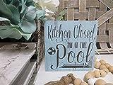 Générique Panneau de Cuisine en Bois avec Inscription « Kitchen Closed I'm at The Pool », « Kitchen Decor, « Pool Lover », « Beach House »