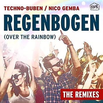 Regenbogen (Over the Rainbow) (The Remixes)