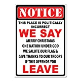 River's Edge Products Tin Sign, Politically Incorrect, Weatherproof with Pre-Punched Holes for Hanging, 17 by 12 Inches