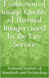 Evaluation of Image Quality of Thermal Imagers used by the Fire Service