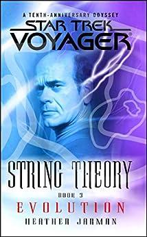 Star Trek: Voyager: String Theory #3: Evolution (Star Trek Voyager) by [Heather Jarman]