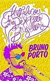 Atribulações de um designer brasileiro (Portuguese Edition)