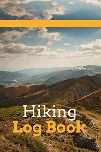 Hiking Log Book: Guided Hiking Journal With Prompts To Journal Your Outdoor Adventures I Hiking Log Book I Christmas Birthday Anniversary Gifts For Hikers I Gifts For Outdoor People