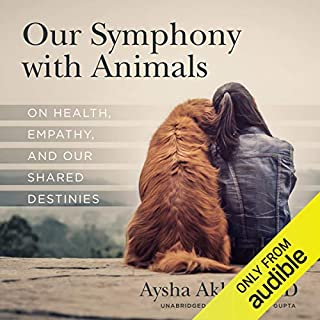 Our Symphony with Animals audiobook cover art