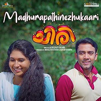 """Madhurapathinezhukaari (From """"Chiri"""")"""