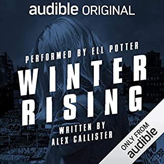 Winter Rising                   By:                                                                                                                                 Alex Callister                           Length: Not Yet Known     Not rated yet     Overall 0.0