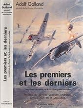 Les premiers et les derniers - Les pilotes de chasse de la deuxième guerre mondiale d'Adolf Galland