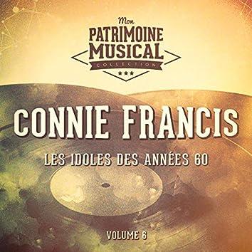 Les idoles des années 60 : Connie Francis, Vol. 6