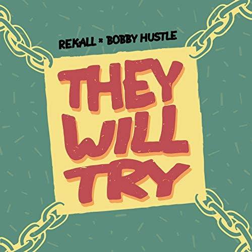 rekall & Bobby Hustle
