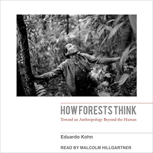 How Forests Think audiobook cover art