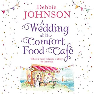 A Wedding at the Comfort Food Cafe                   By:                                                                                                                                 Debbie Johnson                               Narrated by:                                                                                                                                 Rachael Beresford                      Length: 9 hrs and 16 mins     6 ratings     Overall 4.5