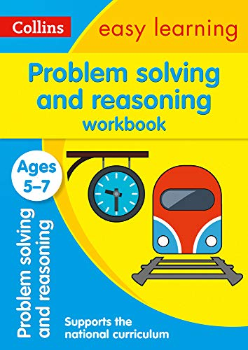 Problem Solving and Reasoning Workbook Ages 5-7: Prepare for school with easy home learning (Collins Easy Learning KS1)