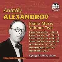 アナトーリ・アレクサンドロフ:ピアノ作品集 第2集