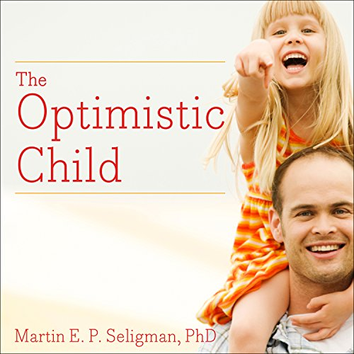 The Optimistic Child audiobook cover art