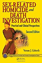 Sex-Related Homicide and Death Investigation: Practical and Clinical Perspectives, Second Edition (Practical Aspects of Cr...