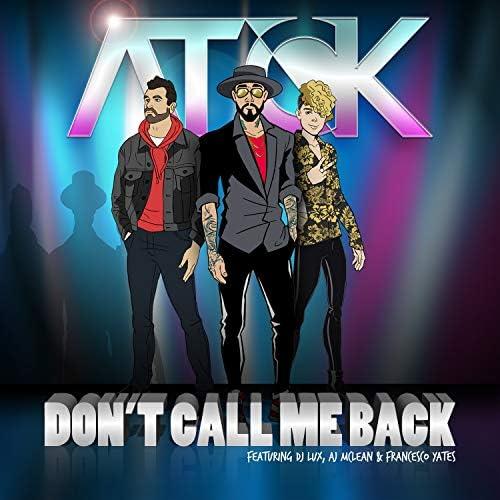 Atck feat. Francesco Yates, Dj Lux & AJ McLean