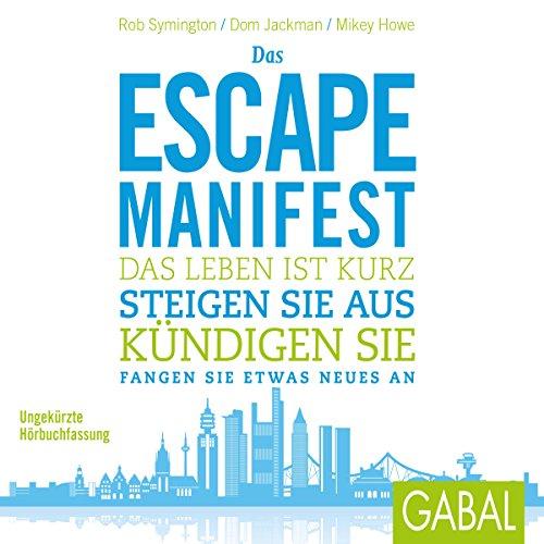 Das Escape-Manifest audiobook cover art