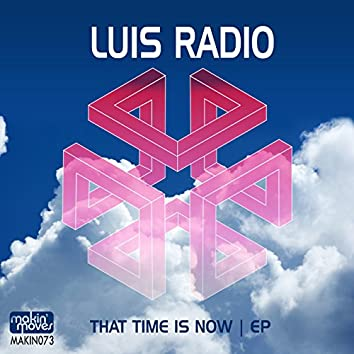 That Time Is Now EP