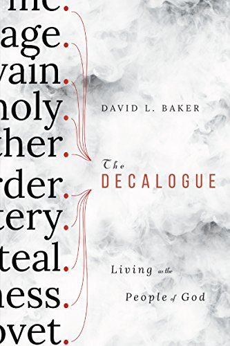 The Decalogue: Living as the People of God (English Edition)