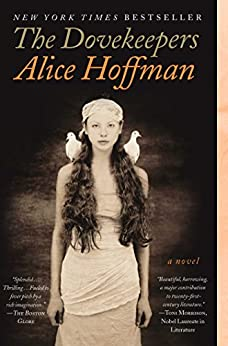 The Dovekeepers: A Novel by [Alice Hoffman]