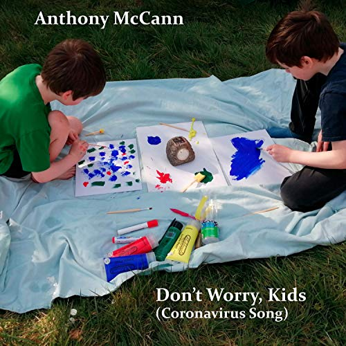 Don't Worry, Kids (Coronavirus Song)