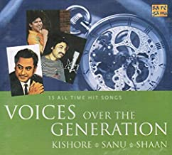 Voices Over The Generation Kishore-Sanu-Shaan (Brand New Single Disc Audio Cd, Released By Saregama)