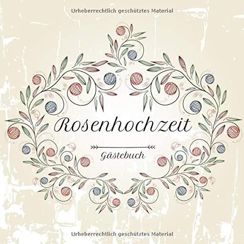 Rosenhochzeit Gästebuch: Motiv 3 | Zum Ausfüllen | Für bis zu 40 Gäste zur Hochzeitsfeier |...