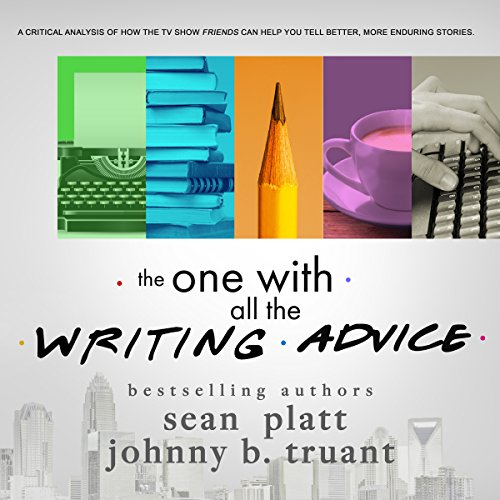 The One With All the Writing Advice audiobook cover art