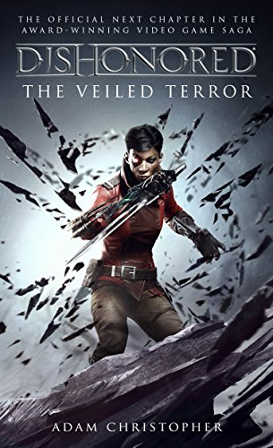 Dishonored - The Veiled Terror: 3