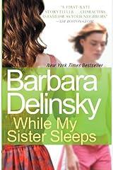 While My Sister Sleeps Kindle Edition