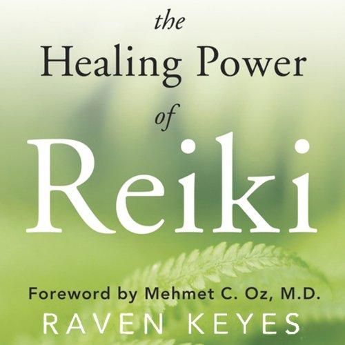 The Healing Power of Reiki audiobook cover art