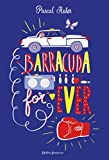 Barracuda For Ever (Fiction) - Format Kindle - 11,99 €