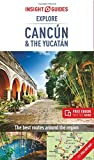 Insight Guides Explore Cancun (& the Yucatan) (Insight Explore Guides)