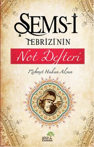 Sems-i Tebrizinin Not Defteri