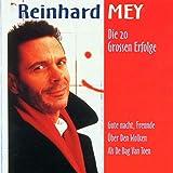 Songtexte von Reinhard Mey - Die 20 großen Erfolge