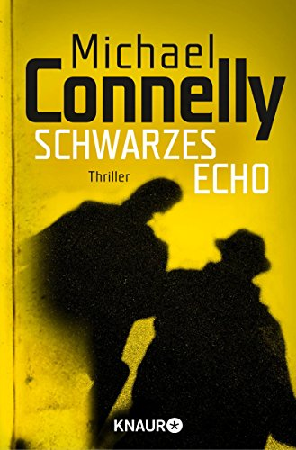 Schwarzes Echo: Thriller (Die Harry-Bosch-Serie 1)
