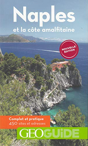 Geo Guide - Naples et Cote Amalfitaine