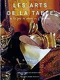 Les arts de la table : De la joi...