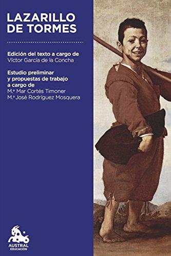 Lazarillo de Tormes: Edición del texto a cargo de Víctor García de la Concha (Austral Educación)