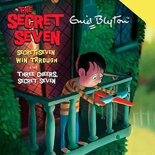 Secret Seven Win Through & Three Cheers Secret Seven