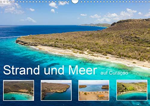 Strand und Meer auf Curaçao (Wandkalender 2021 DIN A3 quer)