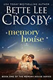 Memory House (A Memory House Novel Book 1)