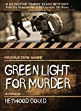 Green Light for Murder (Detective Tommy Veasy Mysteries)