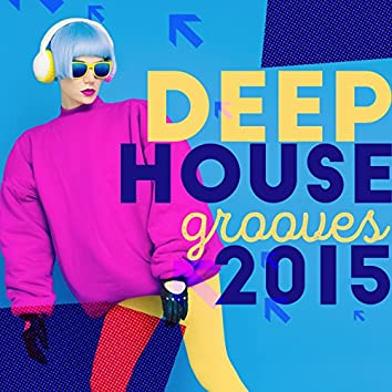 Deep House Grooves 2015