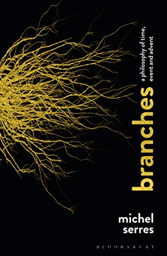 Branches: A Philosophy of Time, Event and Advent (English Edition)