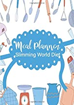 Meal Planner Slimming World Diet: A 52 Week Food Planner With Grocery List To Track And Plan Your Meals